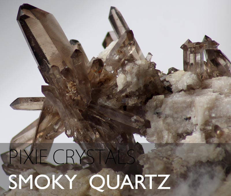 Smoky Quartz crystals